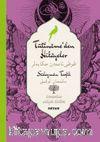 Tütiname'den Hikayeler-Süleyman Tevfik (İki Dil (Alfabe) Bir Kitap-Osmanlıca-Türkçe)