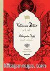 Vatana Dair-Süleyman Nazif (İki Dil (Alfabe) Bir Kitap-Osmanlıca-Türkçe)