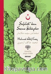 Safahat'dan Seçme Hikayeler-Mehmed Akif Ersoy (İki Dil (Alfabe) Bir Kitap-Osmanlıca-Türkçe)