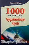 1000 Soruda Peygamberimizin (s.a.v) Hayatı