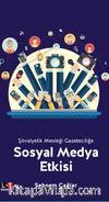 Şövalyelik Mesleği Gazeteciliğe  Sosyal Medya Etkisi