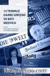 15 Temmuz Darbe Girişimi ve Batı Medyası