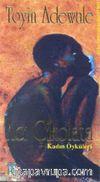 Acı Çikolata - Kadın Öyküleri