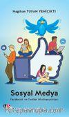 Sosyal Medya & Facebook ve Twitter Motivasyonları