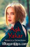 Aşk Yakar / Nefes Serisi 3. Kitap