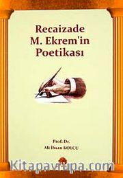 Recaizade M. Ekrem'in Poetikası