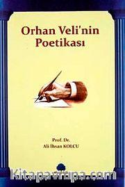 Orhan Veli'nin Poetikası
