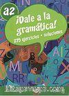 Dale a la gramática! A2 +Audio descargable  (İspanyolca Orta-Alt Seviye Gramer)