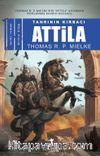 Tanrının Kırbacı Attila 1