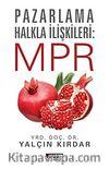 Pazarlama Halkla İlişkileri: MPR