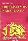Kırgızistan'da Dindarlaşma