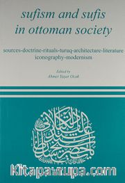 Sufism and Sufis in Ottoman Society
