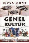 KPSS Genel Kültür Anayasa Kısayol Serisi 2013