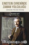 Einstein Evreninde Zaman Yolculuğu & Zamanda Yolculuk Olasılığı