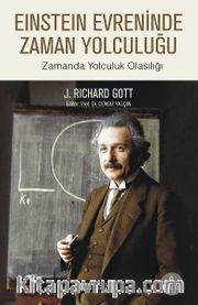Einstein Evreninde Zaman Yolculuğu <br /> Zamanda Yolculuk Olasılığı