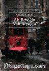 Ah Beyoğlu Vah Beyoğlu