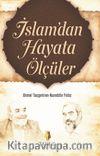 İslam'dan Hayata Ölçüler
