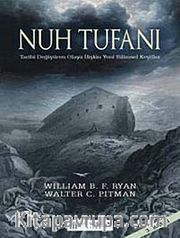Nuh Tufanı - Tarihi Değiştiren Olaya İlişkin Yeni Keşifler