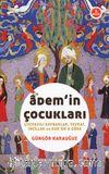 Adem'in Çocukları & Çiviyazılı Kaynaklar, Tevrat, İnciller ve Kur'an'a Göre