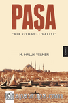 Paşa & Bir Osmanlı Valisi