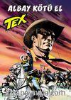 Tex Yeni Seri 33 / Albay Kötü El