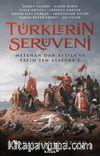 Türklerin Serüveni & Metehan'dan Attila'ya, Fatih'ten Atatürk'e