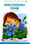 Mavi Kahkaha Çiçeği