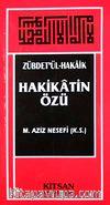 Hakikatin Özü (Zübdet'ül Hakaik)