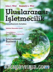 Uluslararası İşletmecilik <br /> Küreselleşmenin Zorlukları