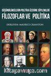 Düşünbilimcilerin Politika Üzerine Söylemleri Filozoflar ve Politika