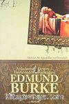 Edmund Burke & Aydınlanma-Devrim Eleştirisinden Karşıtlığına