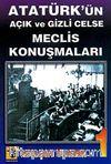 Atatürk'ün Açık ve Gizli Celse Meclis Konuşmaları-1