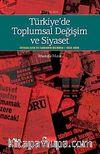Türkiye'de Toplumsal Değişim ve Siyaset & Siyasal Reklam Ve İlanların Dilinden 1950-200