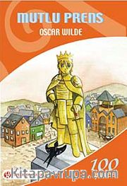 Mutlu Prens / İlköğretim Okulları İçin 100 Temel Eser