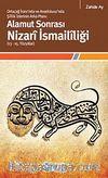 Alamut Sonrası Nizari İsmaililiği (13-15. Yüzyıllar) Ortaçağ İranı'nda ve Anadolusu'nda Şiilik İzlerinin Arka Planı: