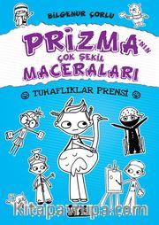 Prizma'nın Çok Şekil Maceraları / Tuhaflıklar Prensi
