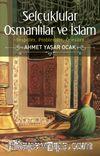 Selçuklular Osmanlılar ve İslam & Tespitler, Problemler, Öneriler