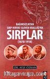Sırplar & Bağımsızlıktan Sırp-Hırvat-Sloven Krallığı'na (1878-1918)