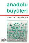 Anadolu Büyüleri
