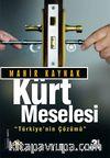 Kürt Meselesi & Türkiye'nin Çözümü