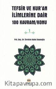 Tefsir ve Kur'an İlimlerine Dair 100 Kavram