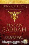 Hasan Sabbah & Ölümsüz