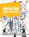 Barselona Sanat Macerası & Çocuklar İçin Sanat ve Gezi Rehberi