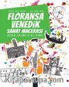 Floransa-Venedik Sanat Macerası & Çocuklar İçin Sanat ve Gezi Rehberi