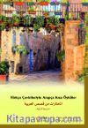 Türkçe Çevirileriyle Arapça Kısa Öyküler