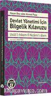 Devlet Yönetimi İçin Bilgelik Kılavuzu & Usuli'l-hikem fi Nizami'l-alem