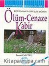 Ölüm-Cenaze-Kabir (Bediüzzaman'ın Görüşleri Işığında)