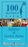 Sefiller -  Goriot Baba
