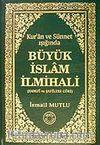 Büyük İslam İlmihali (Hanefi ve Şafiilere Göre) (Kur'an ve Sünnet Işığında)