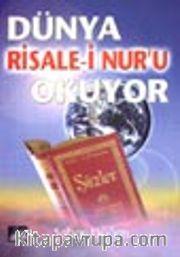Dünya Risale-i Nur'u Okuyor